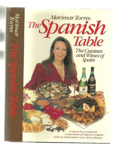 The spanish Table the Cuisines and Wines of Spain
