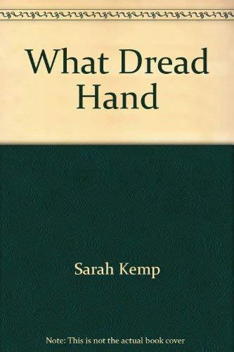What dread hand: Sarah Kemp