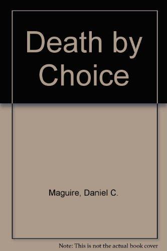 9780385194723: Death by Choice