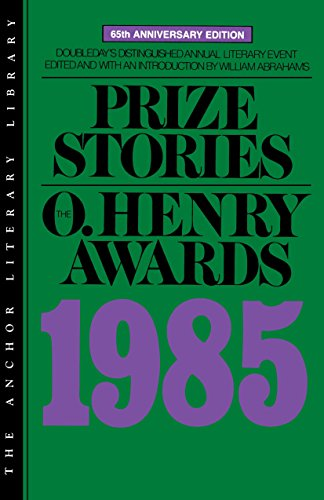 9780385194785: Prize Stories 1985: The O. Henry Awards (Anchor Literary Library)