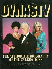 9780385195256: Dynasty : the authorized biography of the Carringtons