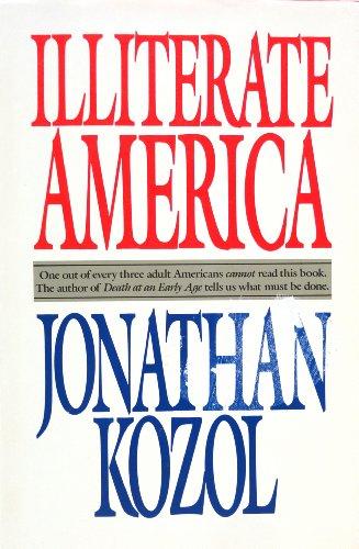Illiterate America: Kozol, Jonathan