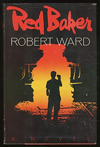 RED BAKER: Ward, Robert