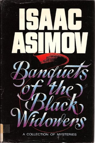 [signed] Banquets of the Black Widowers, a Collection of Mysteries