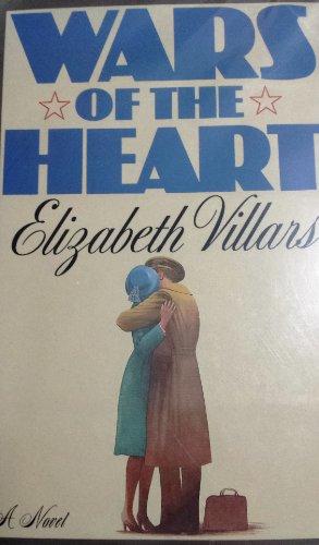 Wars of the Heart: Villars, Elizabeth