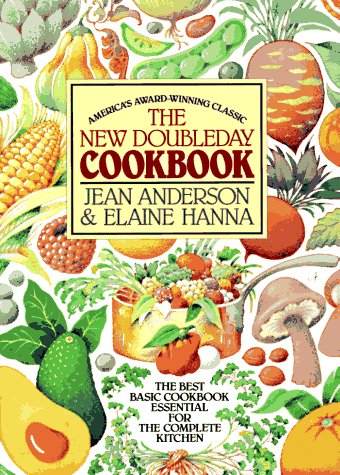 The New Doubleday Cookbook: Elaine Hanna; Jean