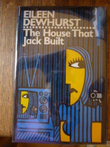 The House That Jack Built: Eileen Dewhurst