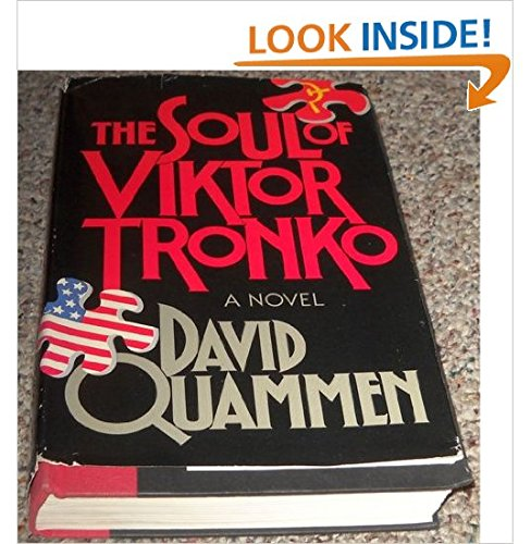 Soul of Viktor Tronko (9780385195966) by Quammen, David