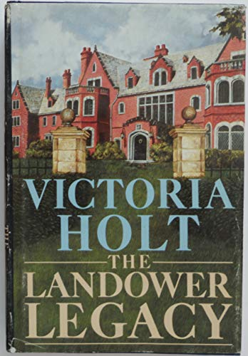 The Landower Legacy: Holt, Victoria; Carr, Philippa