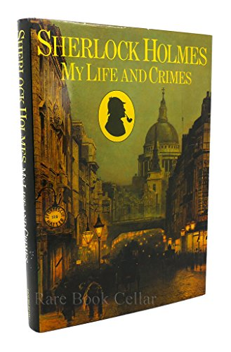 9780385196543: Sherlock Holmes: My Life and Crimes
