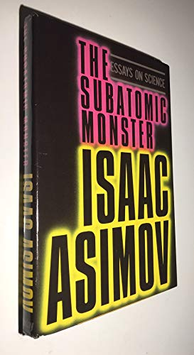 9780385196598: The subatomic monster