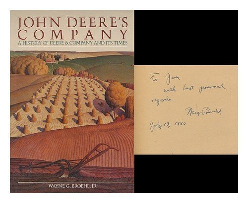 9780385196642: John Deere's Company A History of Deere and Company and Its Times