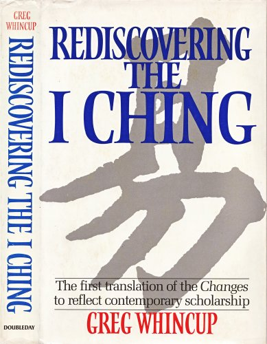 Rediscovering I Ching: Gregory Whincup