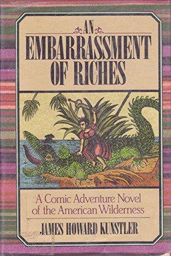 An Embarrassment of Riches: A Novel *SIGNED*: Kunstler, James Howard