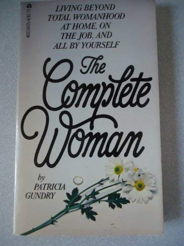 9780385197496: The Complete Woman