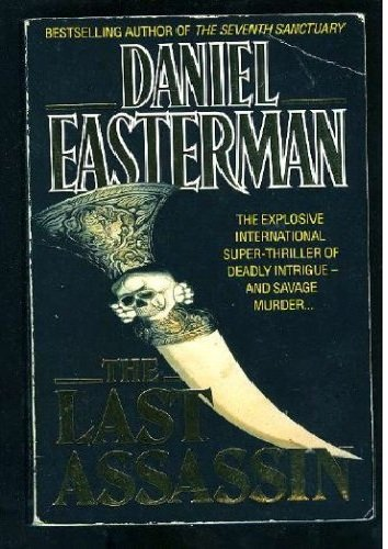 The Last Assassin: Easterman, Daniel