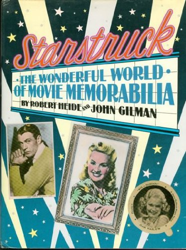Starstruck: The Wonderful World of Movie Memorabilia