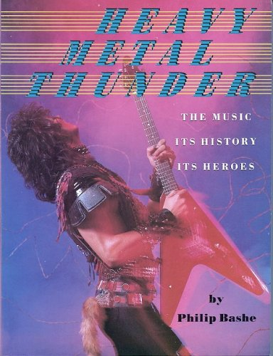 9780385197977: Heavy Metal Thunder: The Music, Its History, Its Heroes