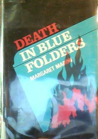Death in Blue Folders, (Signed First Edition): Maron, Margaret