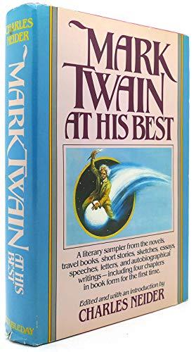 Mark Twain at His Best: Neider, Charles