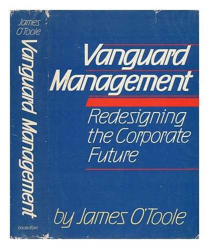Vanguard Management: Redesigning the Corporate Future