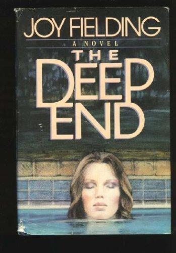 The Deep End (9780385198479) by Joy Fielding