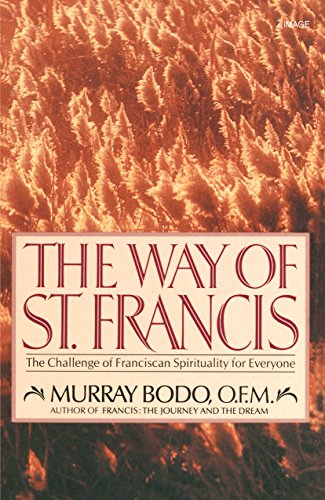 9780385199131: The Way of St. Francis: The Challenge of Franciscan Spirituality for Everyone