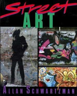 Street Art: Allan Schwartzman