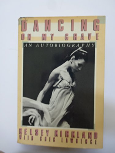 9780385199643: Dancing on My Grave: An Autobiography