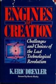 Engines of Creation: Drexler, K Eric