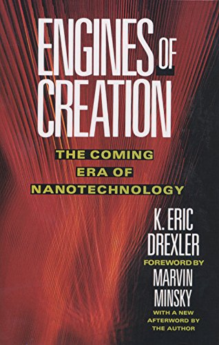 9780385199735: Engines of Creation: The Coming Era of Nanotechnology (Anchor Library of Science)