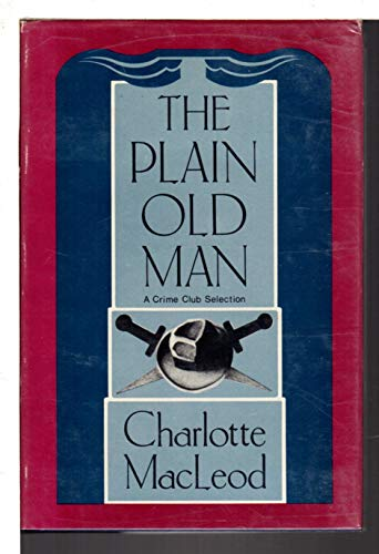 9780385230032: The Plain Old Man (Crime Club)