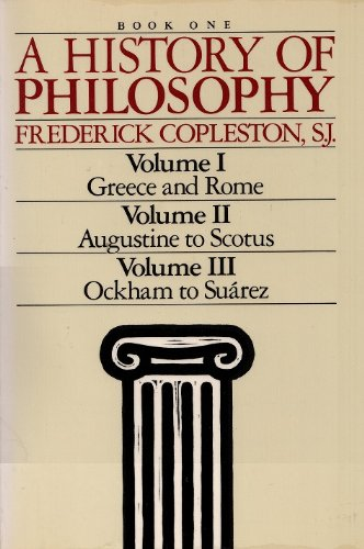 A History of Philosophy (Book One: Vol.: Copleston, Frederick