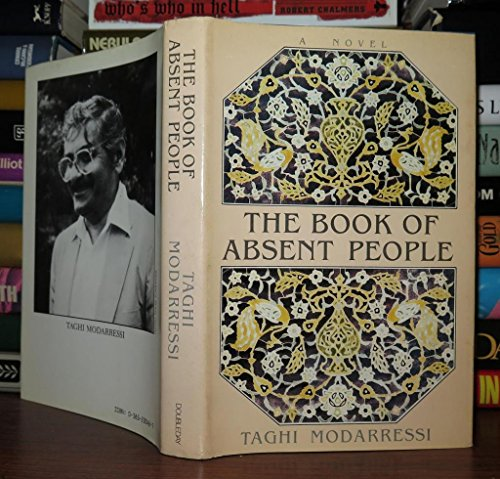 The Book of Absent People.: Modarressi, Taghi.