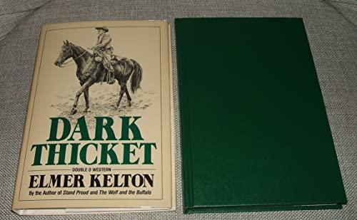 Dark Thicket: Kelton, Elmer
