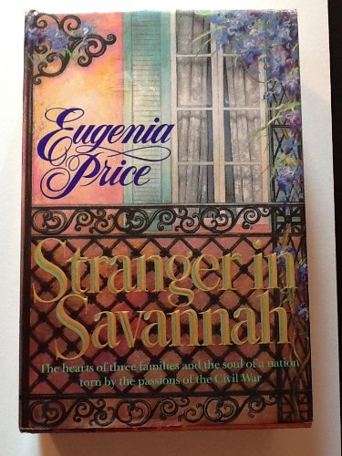 Stranger in Savannah (Savannah Quartet/Eugenia Price, 4): EUGENIA PRICE