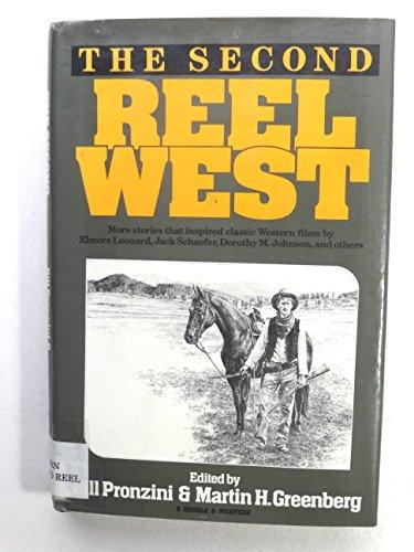 THE SECOND REEL WEST: Pronzini, Bill, and Martin H. Greenberg, editors