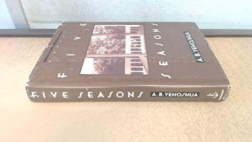 Five Seasons: Yehoshua, Abraham B.