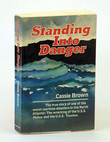 9780385231442: Standing into Danger