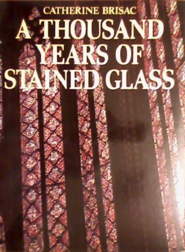 9780385231848: 1000 Years of Stained Glass