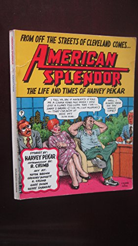 9780385231954: American Splendor: The Life and Times of Harvey Pekar