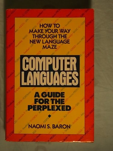 9780385232142: Computer Languages: A Guide for the Perplexed