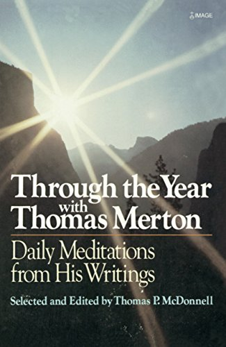 9780385232340: Through the Year With Thomas Merton: Daily Meditations from His Writings