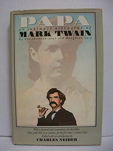 9780385232456: Papa: An Intimate Biography of Mark Twain