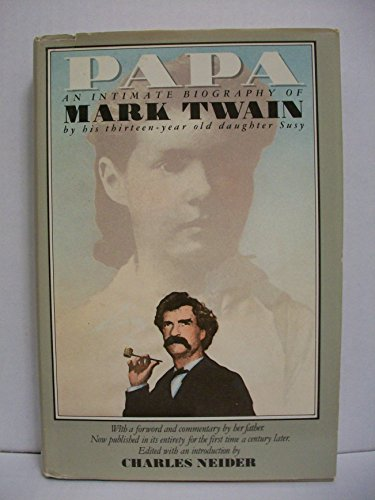 9780385232456: Papa: An Intimate Biography of Mark Twain