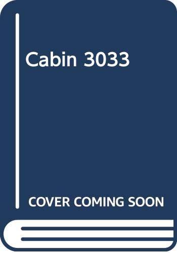 9780385232647: Cabin 3033