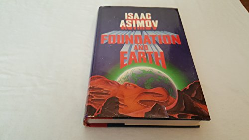 Foundation And Earth: Asimov, Isaac