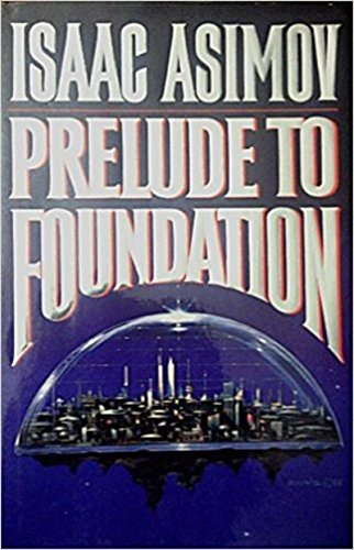 9780385233132: Prelude to Foundation (Foundation Novels)