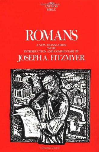 Romans (Anchor Bible): Joseph A. Fitzmyer