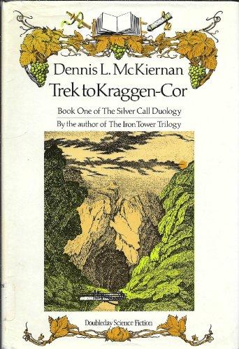 9780385233514: Trek to Kraggen-Cor (Silver Call Duology, Book 1)